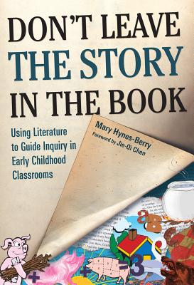 Don't Leave the Story in the Book By Hynes-Berry, Mary/ Chen, Jie-Qi (FRW)